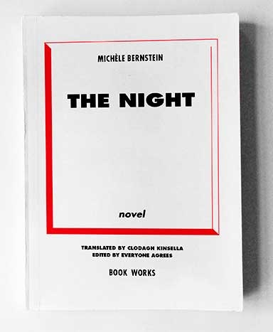 The Night, by Michèle Bernstein, translated by Clodagh Kinsella / After the  Night, by Everyone Agrees - ArtReview