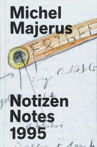 Michel Majerus: Notizen. Notes 1995, ed. by Brigitte Franzen Walther. AR Summer 2018 Book Review