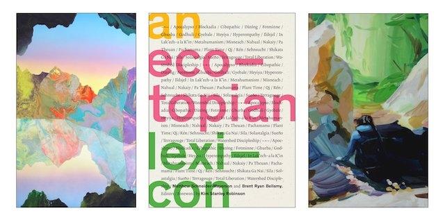 An Ecotopian Lexicon. ARA Spring 2020 Books